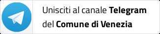 Unisciti al canale Telegram del Comune di Venezia