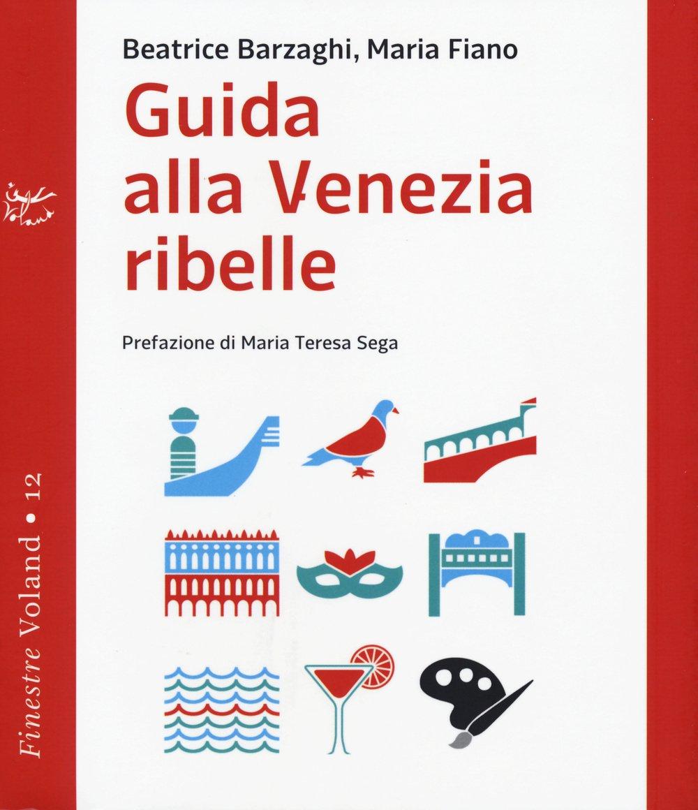 copertina Guida alla Venezia ribelle