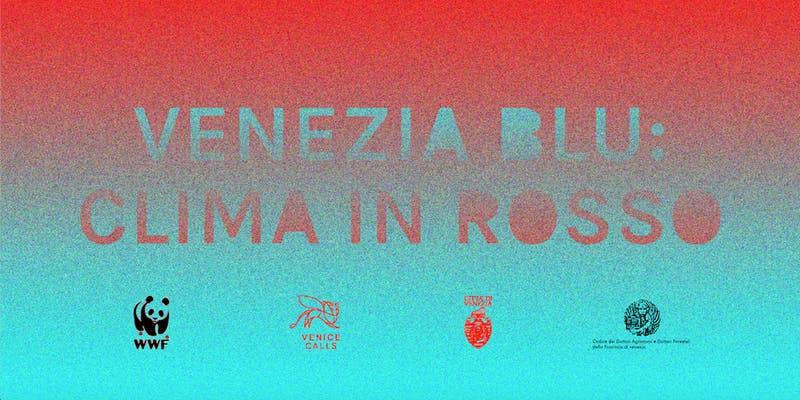 foto locandina venezia blu clima in rosso