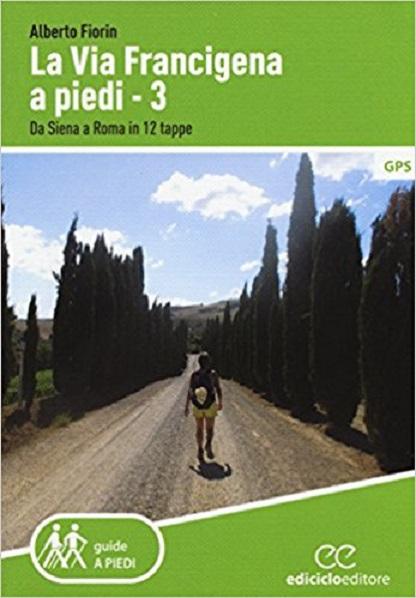copertina La via Francigena a piedi