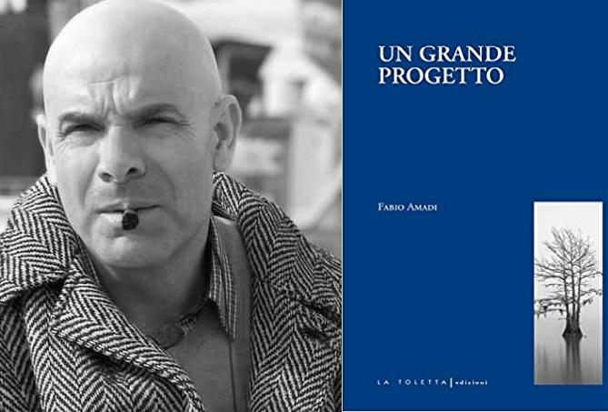 copertina libro Un grande progetto e Fabio Amadi