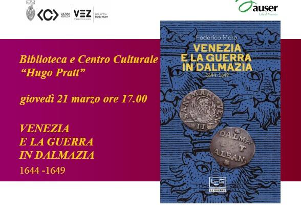 locandina Venezia e la guerra in Dalmazia